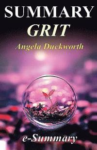 bokomslag Summary - Grit: By Angela Duckworth: The Power of Passion and Perseverance