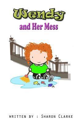bokomslag Wendy and Her Mess