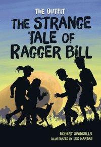 bokomslag The Strange Tale of Ragger Bill