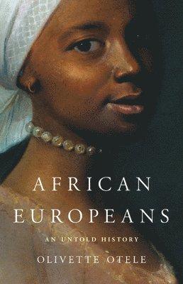 bokomslag African Europeans: An Untold History