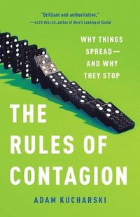 bokomslag The Rules of Contagion: Why Things Spread--And Why They Stop