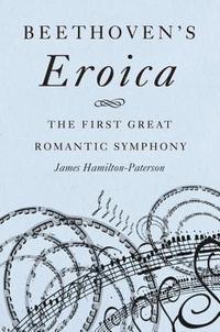 bokomslag Beethoven's Eroica