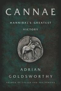 bokomslag Cannae: Hannibal's Greatest Victory