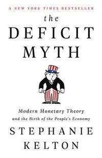 bokomslag Deficit Myth