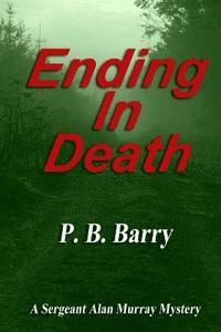 bokomslag Ending in Death: (A Sergeant Alan Murray Mystery)