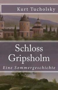 bokomslag Schloss Gripsholm: Eine Sommergeschichte