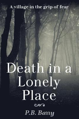 bokomslag Death in a Lonely Place: A Sergeant Alan Murray Mystery