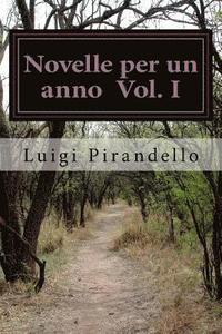 bokomslag Novelle Per Un Anno - Edizione Integrale Illustrata: Volume I