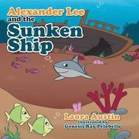 bokomslag Alexander Lee and the Sunken Ship
