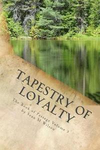 bokomslag Tapestry of Loyalty