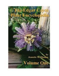 bokomslag The Edgar Cayce Plant Encyclopedia by Jeanette M Thomas