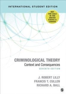 Criminological Theory: Context and Consequences 1
