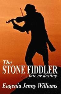 bokomslag The STONE FIDDLER ... fate or destiny