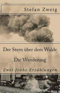 bokomslag Der Stern Über Dem Walde. Die Wanderung