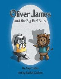 bokomslag Oliver James and the Big Bad Bully
