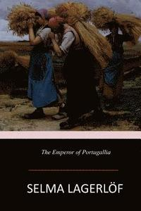bokomslag The Emperor of Portugallia