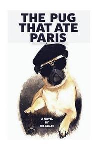 bokomslag The Pug That Ate Paris