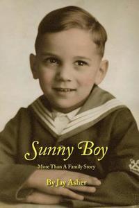 bokomslag Sunny Boy: More Than A Family Story