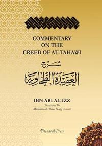 bokomslag Commentary on the Aqeedah (Creed) of At-Tahawi: Sharh Aqeedah Attahawiya (English Translation)