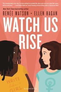 bokomslag Watch Us Rise