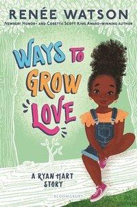 bokomslag Ways to Grow Love
