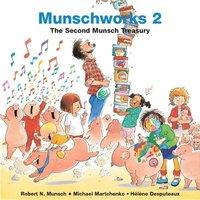 bokomslag Munschworks 2: The Second Munsch Treasury