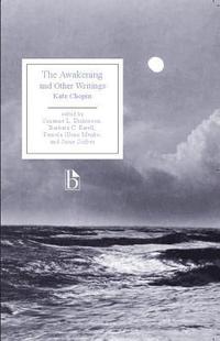 bokomslag The Awakening and Other Writings