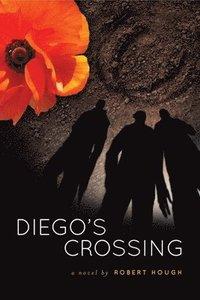bokomslag Diego's Crossing