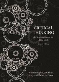 bokomslag Critical Thinking: An Introduction to the Basic Skills, Seventh edition