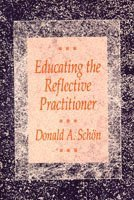 bokomslag Educating the Reflective Practitioner: Toward a New Design for Teaching and