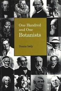bokomslag One Hundred &; One Botanists