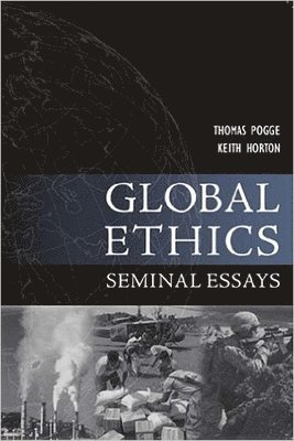 bokomslag Global Ethics: Seminal Essays