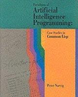 bokomslag Paradigms of Artificial Intelligence Programming