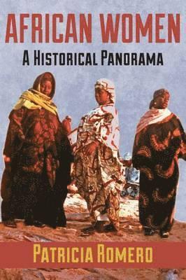 bokomslag African Women : A Historical Panorama