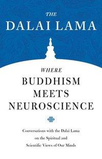 bokomslag Where Buddhism Meets Neuroscience