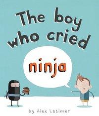 bokomslag The Boy Who Cried Ninja