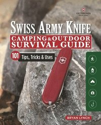 bokomslag Victorinox Swiss Army Knife Camping &; Outdoor Survival Guide
