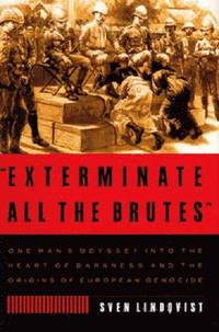 bokomslag 'Exterminate All the Brutes'