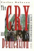 bokomslag The Cry and Dedication