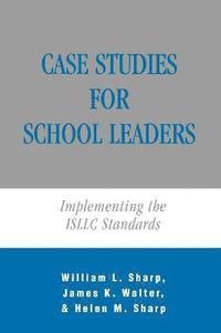 bokomslag Case Studies for School Leaders
