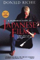 bokomslag Hundred years of japanese film, a: a concise history, with a selective guid