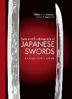 bokomslag Facts and fundamentals of japanese swords: a collectors guide