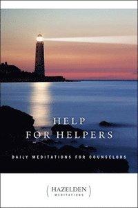 bokomslag Help For Helpers