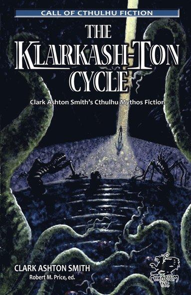bokomslag The Klarkash-Ton Cycle