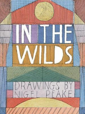 bokomslag In the wilds - drawings by nigel peake