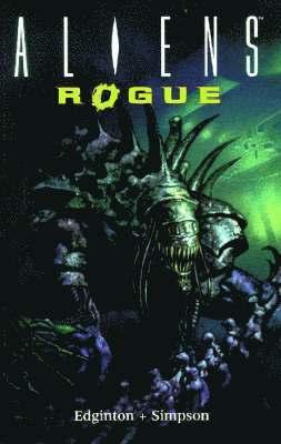 bokomslag Aliens: Rogue