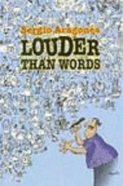 bokomslag Sergio Aragones' Louder Than Words