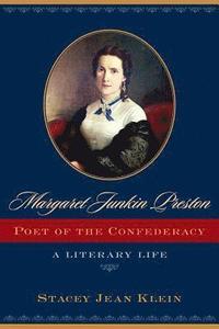 bokomslag Margaret Junkin Preston, Poet of the Confederacy