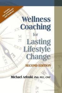 bokomslag Wellness Coaching for Lasting Lifestyle Change