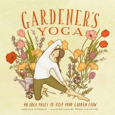 Gardener's Yoga 1